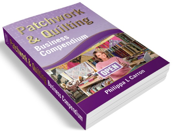 Patchwork and Quilting Business Compendium