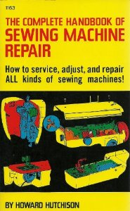 handbook of sewing machine repair